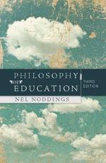 Philosophy of Education - Nel Noddings