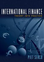 International Finance : Theory into Practice - Piet Sercu