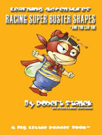 Racing Super Buster Shapes and You Can Too. Learn Shapes and Colors : Bugville Critters Learning Adventures - Robert Stanek