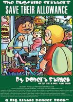 Save Their Allowance. A Bugville Critters Picture Book! - Robert Stanek