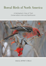 Boreal Birds of North America : A Hemispheric View of Their Conservation Links and Significance