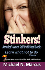 Stinkers! America's Worst Self-Published Books - Michael N. Marcus
