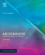 Micromixers : Fundamentals, Design and Fabrication - Nam-Trung Nguyen