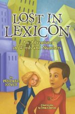 Lost in Lexicon : An Adventure in Words and Numbers - Pendred Noyce