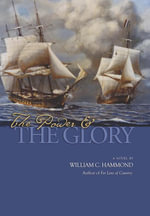 The Power and the Glory : A Novel - William  C. Hammond