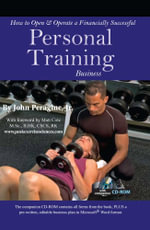 How to Open & Operate a Financially Successful Personal Training Business (With Companion CD-ROM) - John N Peragine, Jr