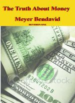 The Truth About Money - Meyer Joel Bendavid