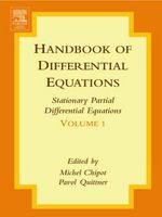 Handbook of Differential Equations : Stationary Partial Differential Equations: Stationary Partial Differential Equations - Michel Chipot