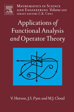Applications of Functional Analysis and Operator Theory - V. Hutson