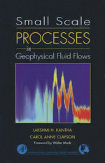 Small Scale Processes in Geophysical Fluid Flows - Lakshmi H. Kantha