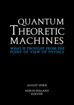 Quantum Theoretic Machines : What is thought from the point of view of Physics? - A. Stern