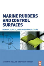 Marine Rudders and Control Surfaces : Principles, Data, Design and Applications - Anthony F. Molland