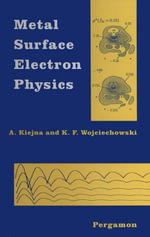 Metal Surface Electron Physics - A. Kiejna