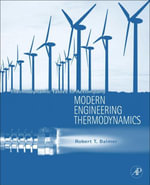 Thermodynamic Tables to Accompany Modern Engineering Thermodynamics - Robert T. Balmer
