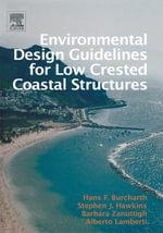 Environmental Design Guidelines for Low Crested Coastal Structures - Stephen J. Hawkins