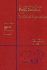 Convex Functions, Partial Orderings, and Statistical Applications - Josip E. Peajcariaac