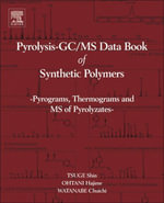 Pyrolysis - GC/MS Data Book of Synthetic Polymers : Pyrograms, Thermograms and MS of Pyrolyzates - Shin Tsuge