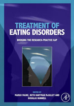 Treatment of Eating Disorders : Bridging the research-practice gap