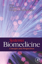 Systems Biomedicine : Concepts and Perspectives