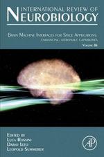 Brain Machine Interfaces for Space Applications : enhancing astronaut capabilities: enhancing astronaut capabilities