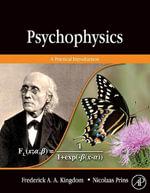 Psychophysics : A Practical Introduction - Frederick A.A. Kingdom