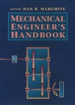 Mechanical Engineer's Handbook - Dan B. Marghitu