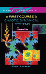 A First Course In Chaotic Dynamical Systems : Theory And Experiment - Robert L. Devaney