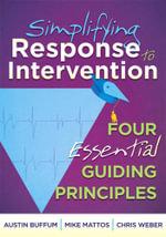 Simplifying Response to Intervention : Four Essential Guiding Principles - Austin Buffum