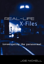 Real-Life X-Files - Joe Nickell