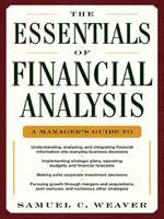 The Essentials of Financial Analysis - Samuel Weaver