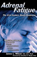Adrenal Fatigue : The 21st Century Stress Syndrome - Jim Wilson