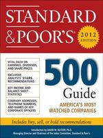 Standard and Poor's 500 Guide, 2012 Edition - Standard & Poor's