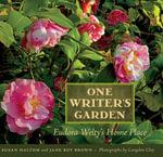 One Writer's Garden - Susan Haltom