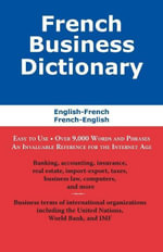 French Business Dictionary : The Business Terms of France and Canada - Morry Sofer