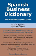 Spanish Business Dictionary : Multicultural Business Spanish - Morry Sofer
