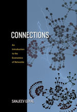 Connections : An Introduction to the Economics of Networks - Sanjeev Goyal