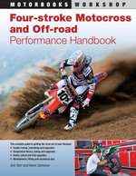 Four-Stroke Motocross and Off-Road Performance Handbook - Eric Gorr