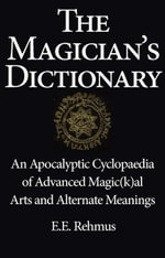 The Magician's Dictionary - Edward Rehmus