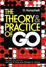 The Theory and Practice of GO - Oscar Korschelt