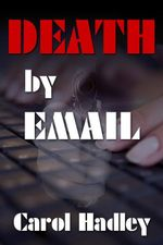 Death By Email - Carol Hadley