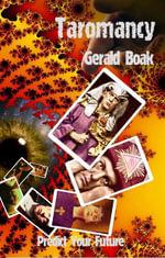 Taromancy : Predict Your Future - Gerald Boak