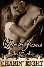 Chasin' Eight - Lorelei James