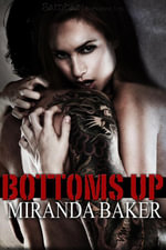 Bottoms Up - Miranda Baker