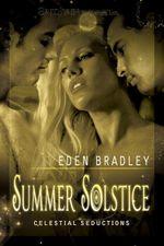 Summer Solstice - Eden Bradley