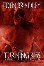 The Turning Kiss - Eden Bradley