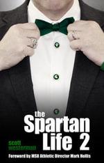 The Spartan Life 2 - Scott Westerman