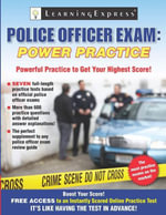 Police Officer Exam : Power Practice - Learning Express Editors