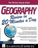 Geography Review in 20 Minutes a Day - LearningExpress Editors
