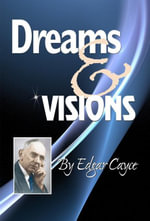 Dreams & Visions - Edgar Cayce