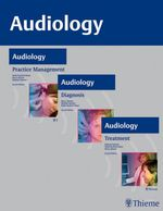 AUDIOLOGY, 3-Volume Set : Diagnosis, Treatment and Practice Management - Ross Roeser